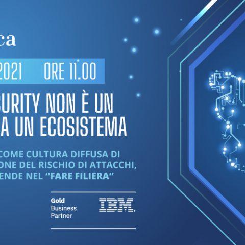La Cybersecurity non è un Processo ma un Ecosistema
